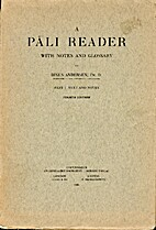 A Pāli reader : with notes and glossary.…