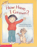 How Have I Grown? by Mary Reid