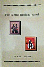 First Peoples Theology Journal (Vol. 1, No.…