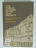 The Public School in the new Society by…