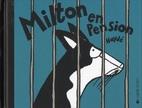 Milton en Pension by Hayde Ardalan