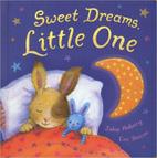Sweet Dreams Little One by Julia Hubery