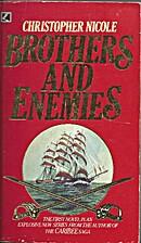 Brothers and Enemies by Daniel Adams