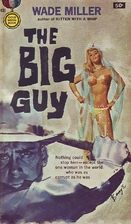 The Big Guy by Whit Masterson