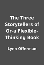 The Three Storytellers of Or-a…