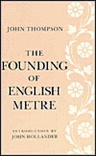The Founding of English Metre by John…