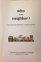 Who Is My Neighbor? by Phillip & Kandace…