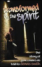 Transformed By The Spirit: the story of Juan…