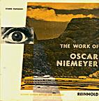The Work of Oscar Niemeyer by Stamo Papadaki