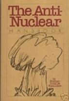 The Anti-Nuclear Handbook by Stephen Croall