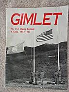 Gimlet: The 21st Infantry Regiment in Korea,…