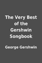 The Very Best of the Gershwin Songbook by…