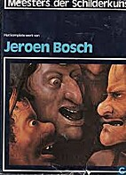 Het komplete werk van Jeroen Bosch
