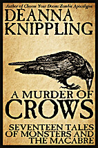 A Murder of Crows: Seventeen Tales of…