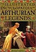 Illustrated Encyclopedia of Arthurian…