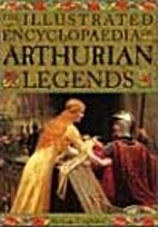 Illustrated Encyclopedia of Arthurian…