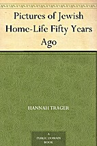 Pictures of Jewish Home-Life Fifty Years Ago…