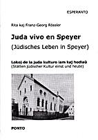 Juda vivo en Speyer: lokoj de la juda…