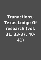 Tranactions, Texas Lodge Of research (vol.…