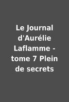 Le Journal d'Aurélie Laflamme -…