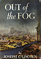 Out of the Fog by Joseph C. Lincoln