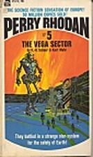 The Vega Sector (Perry Rhodan #5) by K. H.…