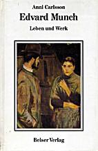 Edvard Munch : Leben und Werk. by Anni…