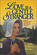 Love Is a Gentle Stranger by June Masters…