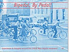 Bipedal, By Pedal! by Joe Biel