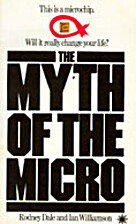 Myth of the Micro by Rodney Dale