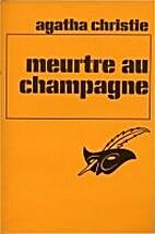 Meurtre au champagne by Agatha Christie