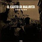 Il Canto Di Malavita: La Musica Della Mafia…