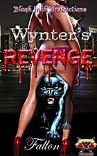Wynter's Revenge by Fallon