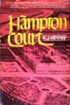 Hampton Court by Rubeigh James Minney