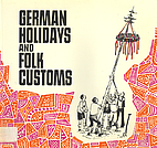 German Holidays and Folk Customs by Dieter…
