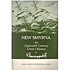 New Smyrna : an eighteenth century Greek…