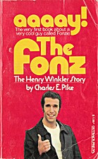 The Fonz : The Henry Winkler Story by…
