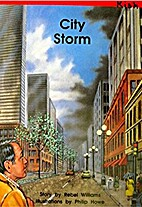 City storm / story by Rebel Williams ;…
