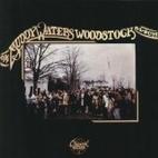 Woodstock Album by Muddy Waters