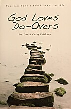 GOD LOVES DO-OVERS You Can Have a Fresh…