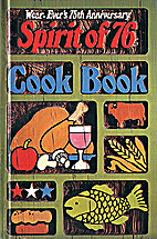 SPIRIT OF 76 COOK BOOK Wear-Ever's 75th…