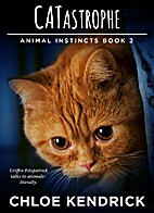 CATastrophe (Animal Instincts Book 2) by…