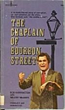 The chaplain of Bourbon Street by Bob…