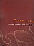 Tactility : two centuries of indigenous…
