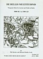 De Bellis Multitudinis: 3000 BC to 1500 AD…