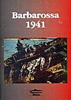 Barbarossa 1941 by Janusz Ledwoch