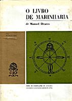 O Livro de marinharia de Manuel Álvares by…
