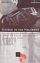 Hatred in the Hallways: Violence and…