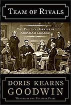 Team of Rivals: The Political Genius of…
