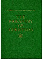 The Pageantry of Christmas by Life editors